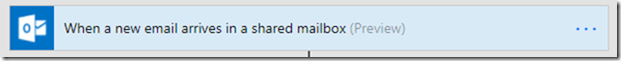 trigger-email-arrives-shared-mailbox